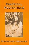 Practical Meditations