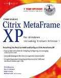Configuring Citrix Metaframe Xp for Windows, Including Feature Release 1 Including Feature R...