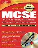 MCSE Planning and Maintaining a Windows Server 2003 Network Infrastructure: Exam 70-293 Stud...