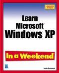Learn Windows Xp in a Weekend