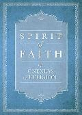Spirit of Faith: The Oneness of Religion (Spirit of Faith Series)