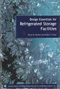 Design Essentials for Refrigerated Storage Facilities