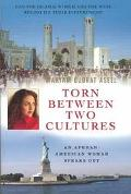 Torn Between Two Cultures An Afghan-American Woman Speaks Out