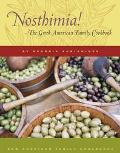Nosthimia! The Greek American Family Cookbook