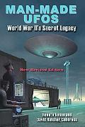 Man-made Ufos Wwii's Secret Legacy