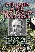 Otto Rahn and the Quest for the Grail