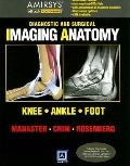 Diagnostic and Surgical Imaging Anatomy: Knee, Ankle, Foot (eBook)