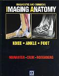 Diagnostic and Surgical Imaging Anatomy: Knee, Ankle, Foot