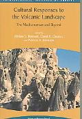 Cultural Responses to the Volcanic Landscape The Mediterranean and Beyond
