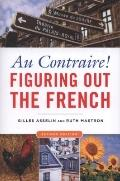 AU Contraire! : Figuring Out the French