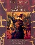 Last Samurai The Official Movie Guide