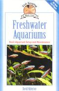 Freshwater Aquariums Basic Aquarium Setup and Maintenance
