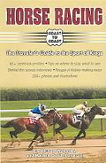 Horse Racing Coast to Coast The Traveler's Guide to the Sport of Kings