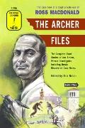 The Archer Files: The Complete Short Stories of Lew Archer, Private Investigator, Including ...
