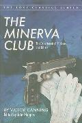 The Minerva Club, the Department of Patterns, and Others