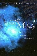 Secret Melody And Man Created the Universe