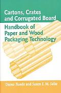 Cartons, Crates And Corrugated Board Handbook of Paper And Wood Packaging Technology