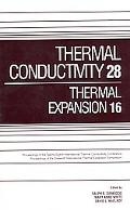 Thermal Conductivity28/thermal Expansion16 Proceedings of the 28th International Thermal Con...