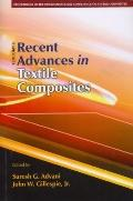 International Conference on Textile Composites 9th Proceedings Oct 2008: Recent Advances in