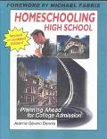 Homeschooling High School Planning Ahead for College Admission