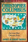 Christopher Columbus Across the Ocean Sea