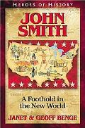 John Smith A Foothold in the New World