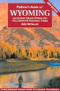 Flyfisher's Guide to Wyoming Including Grand Teton and Yellowstone National Parks