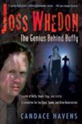 Joss Whedon The Genius Behind Buffy