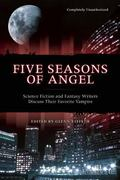 Five Seasons Of Angel Science Fiction and Fantasy Writers Discuss Their Favorite Vampire