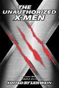Unauthorized X-Men SF And Comic Writers on Mutants, Prejudice, And Adamantium