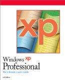 Windows XP Professional -- The Ultimate Users Guide