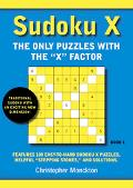 Sudoku X Book 1 The Only Puzzles With the