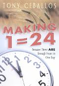 Making 1=24 Because There Are Enough Hours In One Day