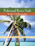 Professional Review Guide for the CCA Examination 2006
