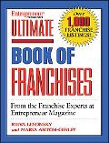 Entrepreneur MAGAZINE'S ULTIMATE BOOK OF FRANCHISES From the Franchise Experts at Entreprene...