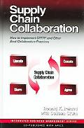 Supply Chain Collaboration How to Implement CPFR and Other Best Collaborative Practices
