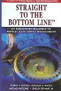Straight to the Bottom Line An Executive's Roadmap to World Class Supply Management