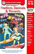 Skill Builders Fractions, Decimals, & Percents Grades 4-5