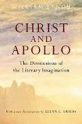 Christ and Apollo The Dimensions of the Literary Imagination