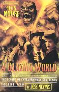 Blazing World The Unofficial Companion To The League Of Extraordinary Gentlemen