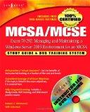MCSA/MCSE Exam 70-292 Study Guide and DVD Training System: Managing and Maintaining a Window...