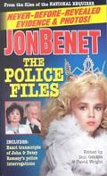 Jonbenet The Police File