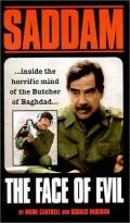 Saddam Hussein The Face of Evil