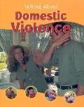 Talking About Domestic Violence (Talking About Series)