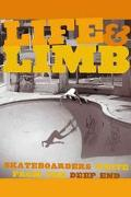 Life and Limb Skateboarders Write from the Deep End