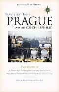 Travelers' Tales Prague And the Czech Republic True Stories