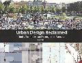 Urban Design Reclaimed: Tools, Techniques, and Strategies for Planners