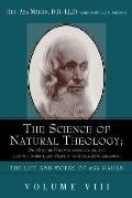 Science of Natural Theology; or God the Unconditioned Cause, and God the Infinite and Perfec...