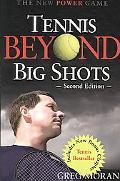 Tennis Beyond Big Shots