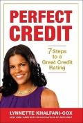 Perfect Credit : 7 Steps to a Great Credit Rating